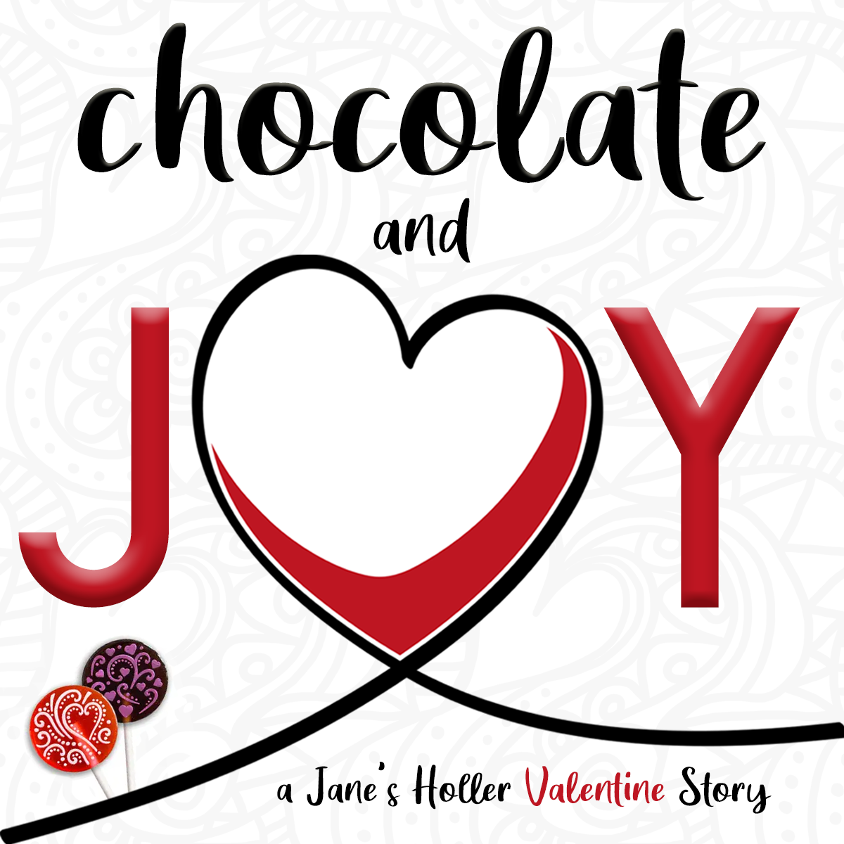 Cover Art for Chocolate and Joy 2 Valentine's Day Show