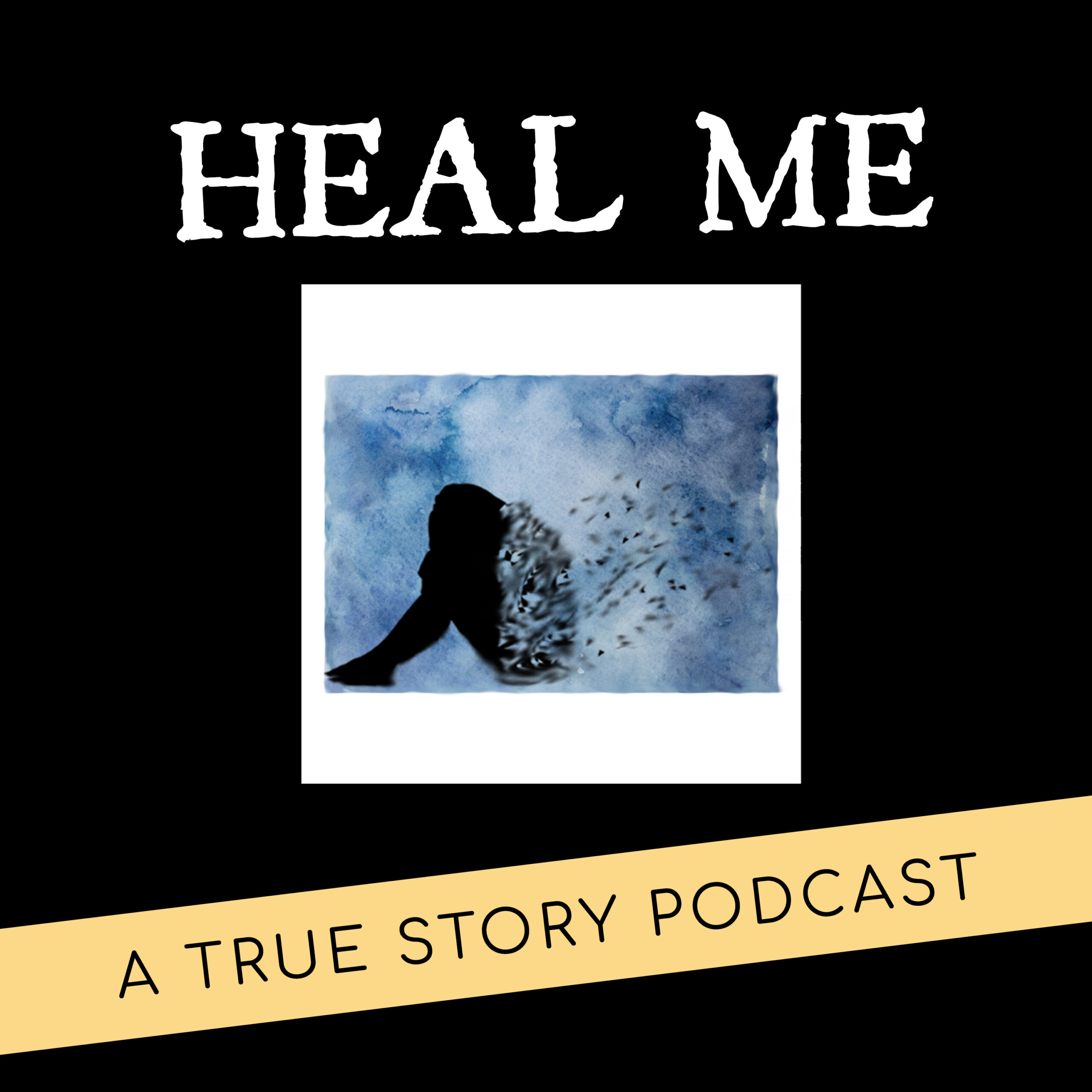 Heal Me Cover Art Podcast Show on Chronic Pain